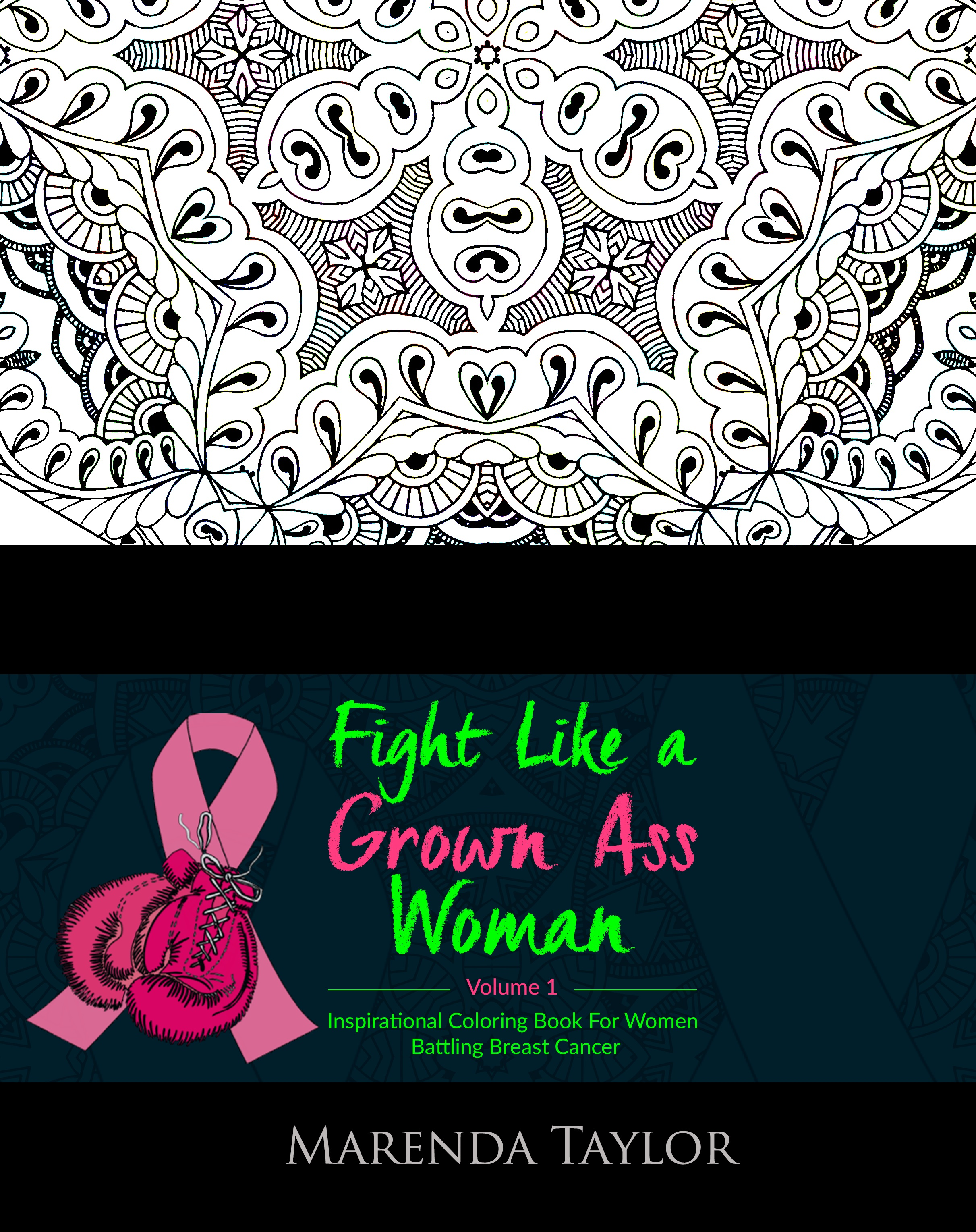 Fight Like a Grown Ass Woman Inspirational Coloring Book Volume 1
