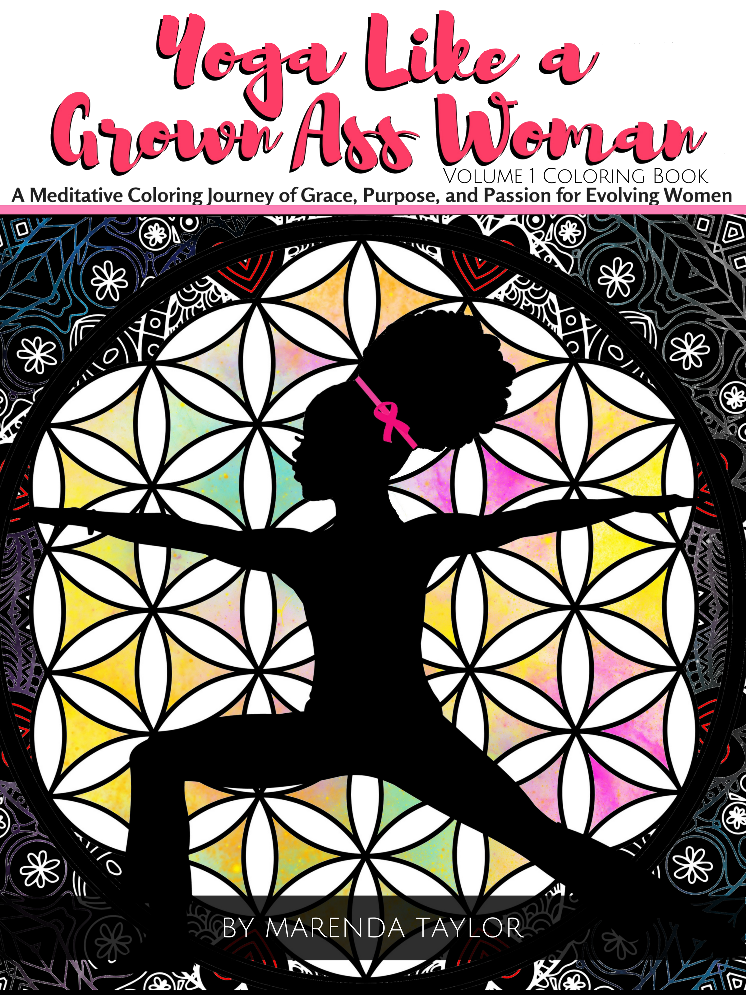 Yoga Like a Grown Ass Woman Coloring Book Volume 1