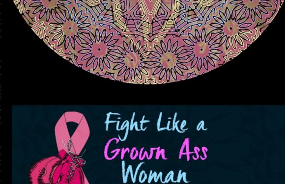 Fight Like a Grown Ass Woman Inspirational Coloring Book Volume 2